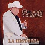 El Coyote Y Su Banda Tierra Santa La Historia