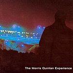 Morris Quinlan Experience Morris Quinlan Experience