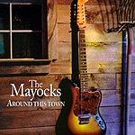 The Mayocks Around This Town