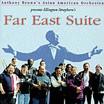 Anthony Brown's Asian American Orchestra Far East Suite
