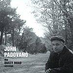 John Padovano The Dusty Road Session