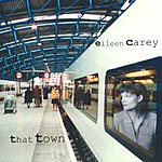 Eileen Carey That Town