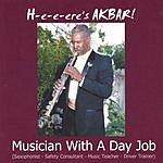 Akbar Muhammad Musician With A Day Job