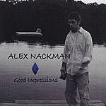 Alex Nackman Good Impressions