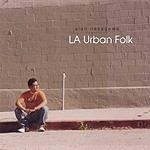 Alan Nakagawa LA Urban Folk