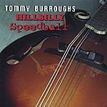 Tommy Burroughs Hillbilly Speedball