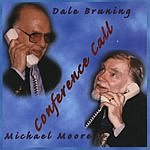 The Dale Bruning Quartet Conference Call