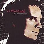Francois Brisson L'evasion