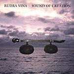 Bruce Brand Rudra Vina: Sound of Creation