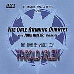 The Dale Bruning Quartet JLE Narrative Theme Concerts Present: The Timeless Music of Harold Arlen