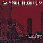 Banned From TV Vandalism (Parental Advisory)