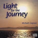 Michael Capone Light For The Journey