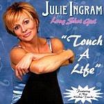 Julie Ingram Touch A Life
