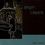 Brian Criner Small Corners