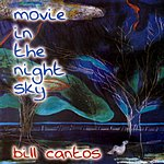Bill Cantos Movie In The Night Sky