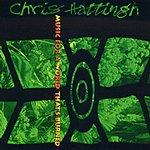 Chris Hattingh Music For A World That's Burne