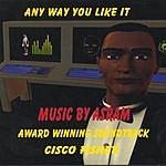 Asram Any Way You Like It: Cisco Fisher-Cybercop Soundtrack