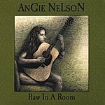 Angie Nelson Raw In A Room