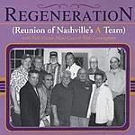 Reunion Of Nashville's A Team Regeneration