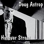 Doug Astrop Hanover Street