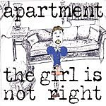 Apartment The Girl Is Not Right