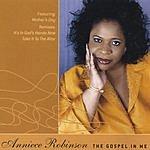 Anniece Robinson The Gospel In Me