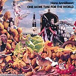 Hans Annellsson One More Time For The World Some More