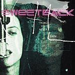 Sweetback Things You'll Never Know