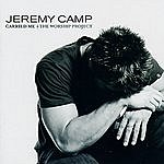 Jeremy Camp Carried Me: The Worship Project