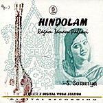 S. Sowmya Hindolam: Ragam Tanam Pallavi
