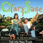 Clary Sage Tell Me Your Truth