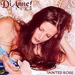 Di Anne Tainted Rose