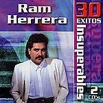 Ram Herrera 30 Exitos Insuperables
