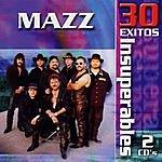Mazz 30 Exitos Insuperables