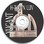 Yugant H-Town Luv: Street Version