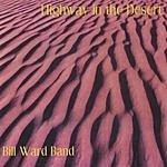 Bill Ward Band Highway In The Desert