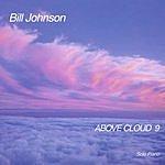Bill Johnson Above Cloud 9