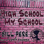Bill Pere High School My School