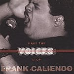 Frank Caliendo Make The Voices Stop