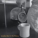 Jonathan Byrd The Waitress
