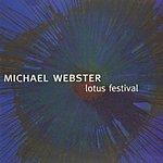 Michael Webster Lotus Festival