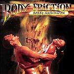 Bobby Washington Body Friction