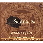 Bombay S. Jayashri Shravanam - Namasankirtanam-Pure Music For Meditative Listening