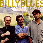 Billyblues Moods Of St. Mildred