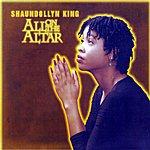 Shaundollyn King All On The Altar