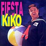 Kiko Fiesta Con Kiko