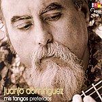 Juanjo Dominguez Mis Tangos Preferidos