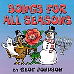Geof Johnson Songs For All Seasons