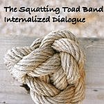 The Squatting Toad Band Internalized Dialogue