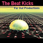 Far Out Productions The Beat Kicks